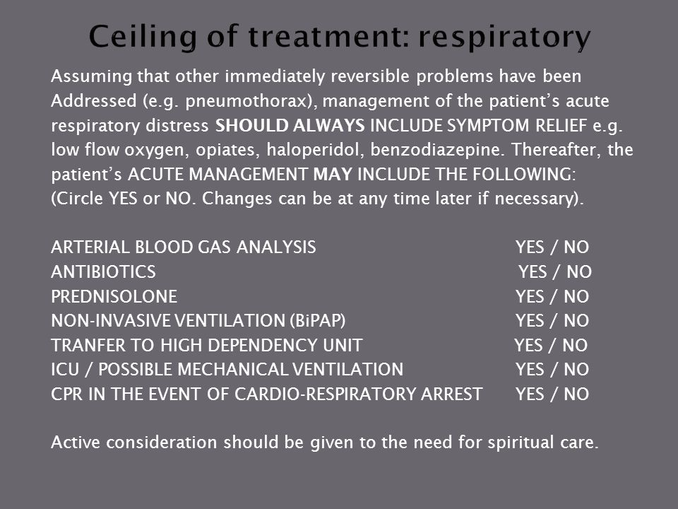 Ceiling of treatment: respiratory