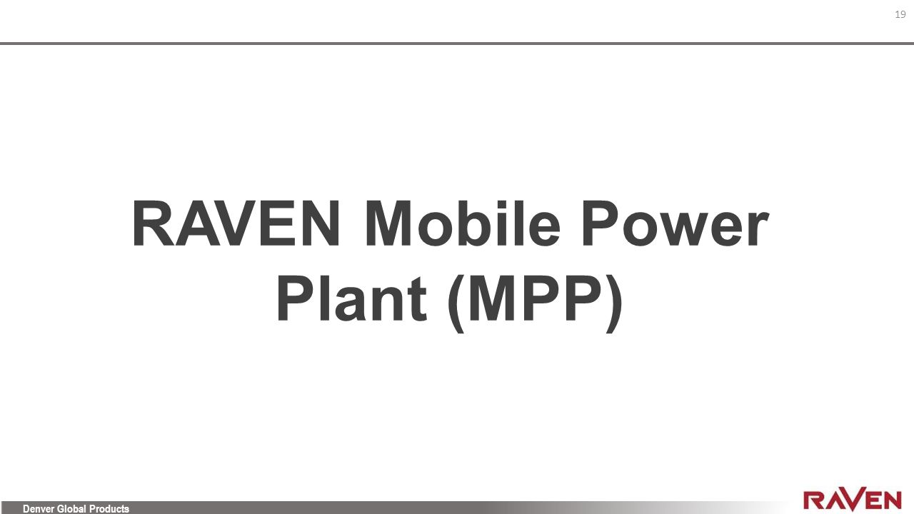 RAVEN Mobile Power Plant (MPP)