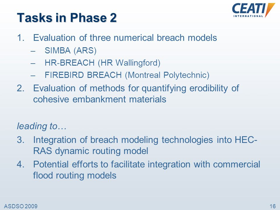 Tasks in Phase 2 Evaluation of three numerical breach models