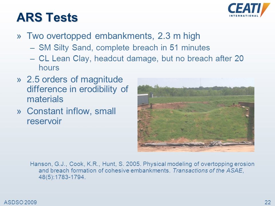 ARS Tests Two overtopped embankments, 2.3 m high