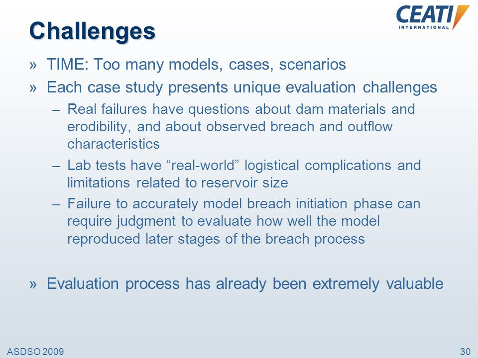 Challenges TIME: Too many models, cases, scenarios