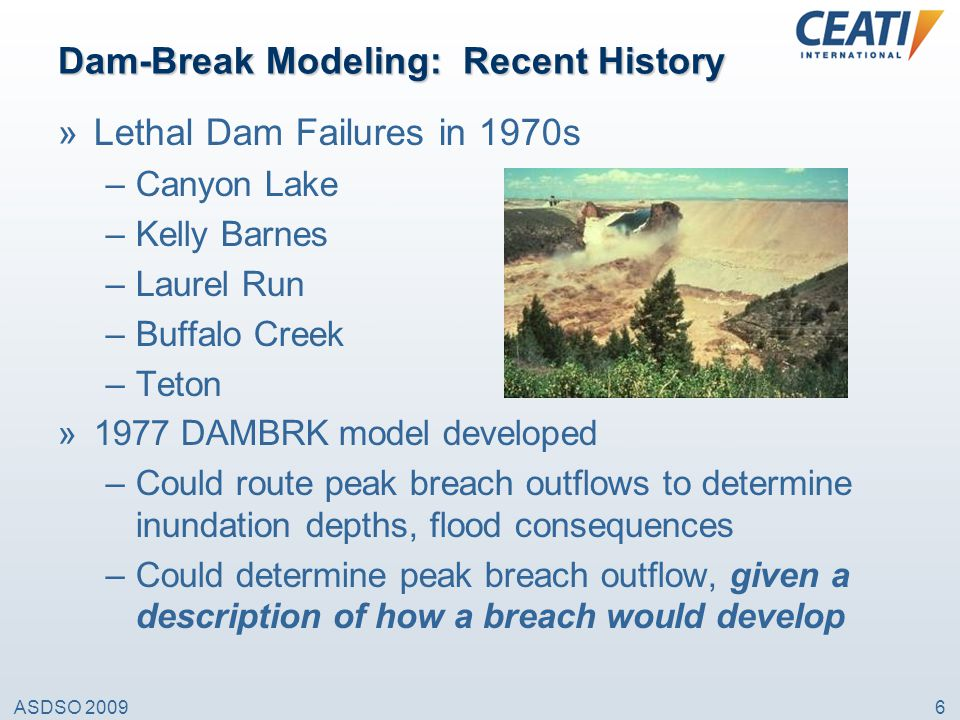 Dam-Break Modeling: Recent History