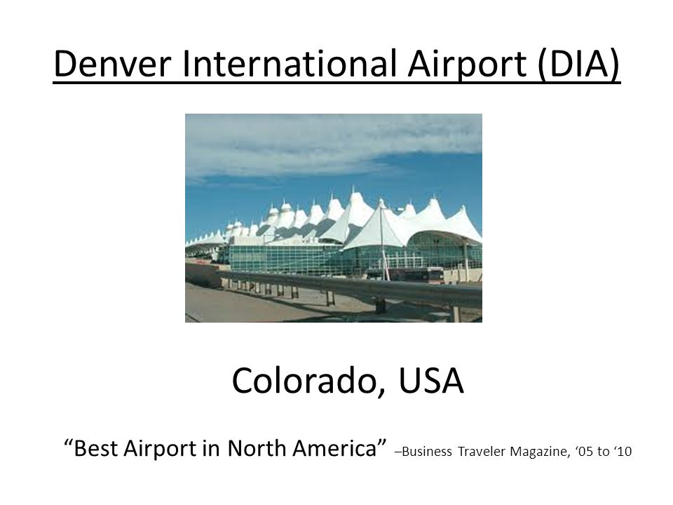 Denver International Airport (DIA)