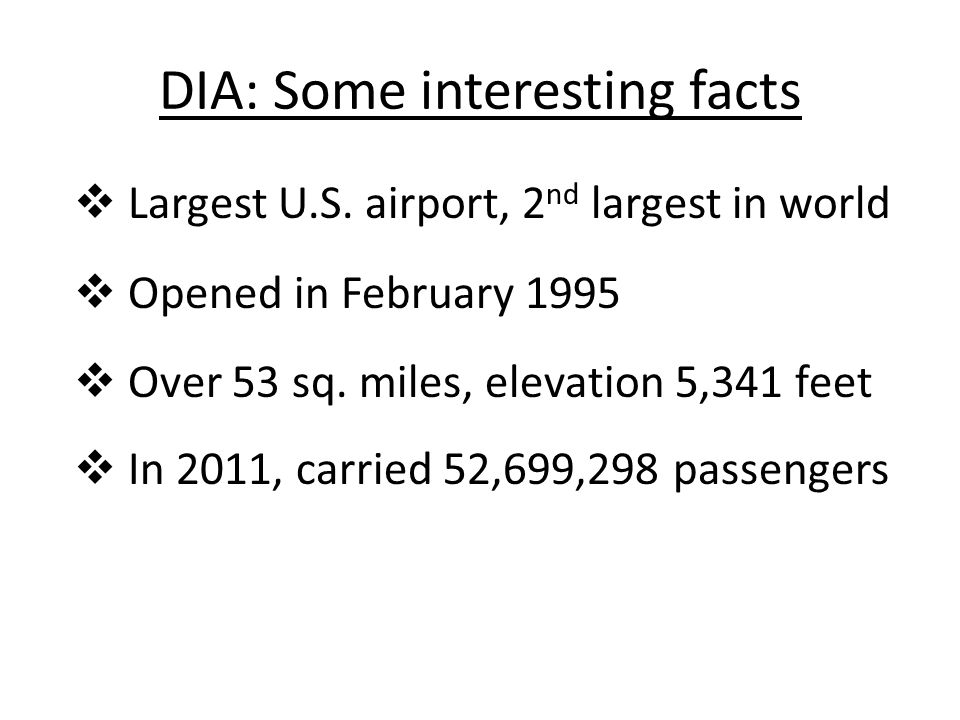 DIA: Some interesting facts