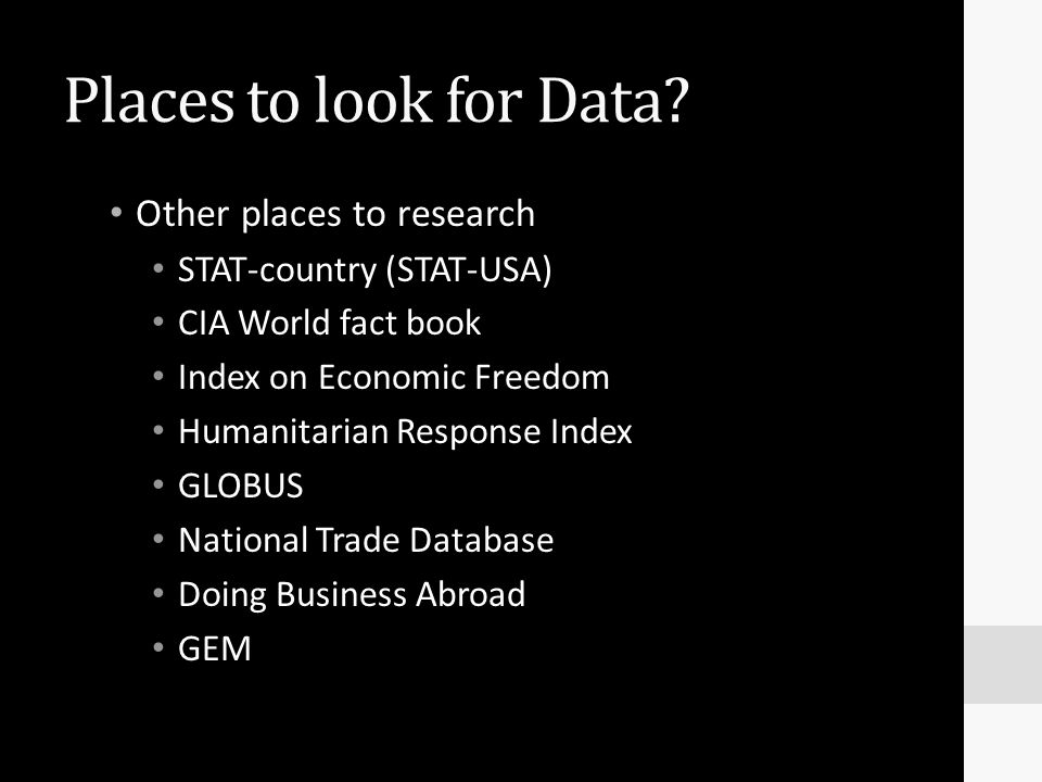 Places to look for Data Other places to research