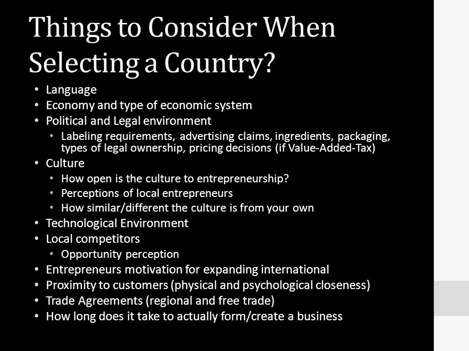 Things to Consider When Selecting a Country