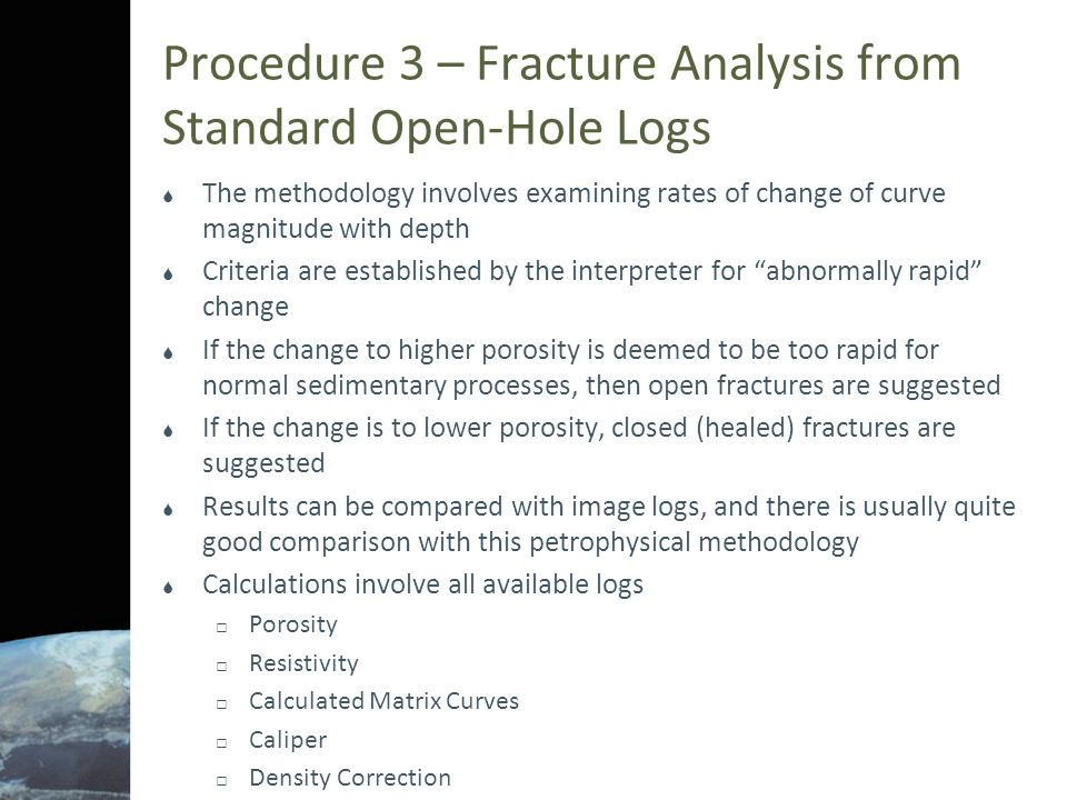 Procedure 3 – Fracture Analysis from Standard Open-Hole Logs