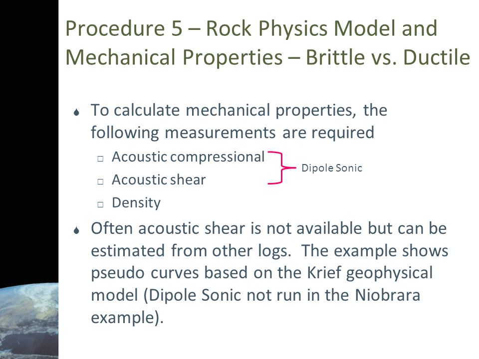 Procedure 5 – Rock Physics Model and Mechanical Properties – Brittle vs. Ductile
