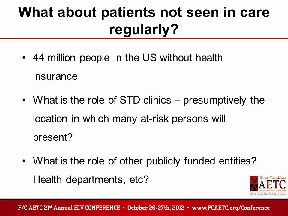 What about patients not seen in care regularly