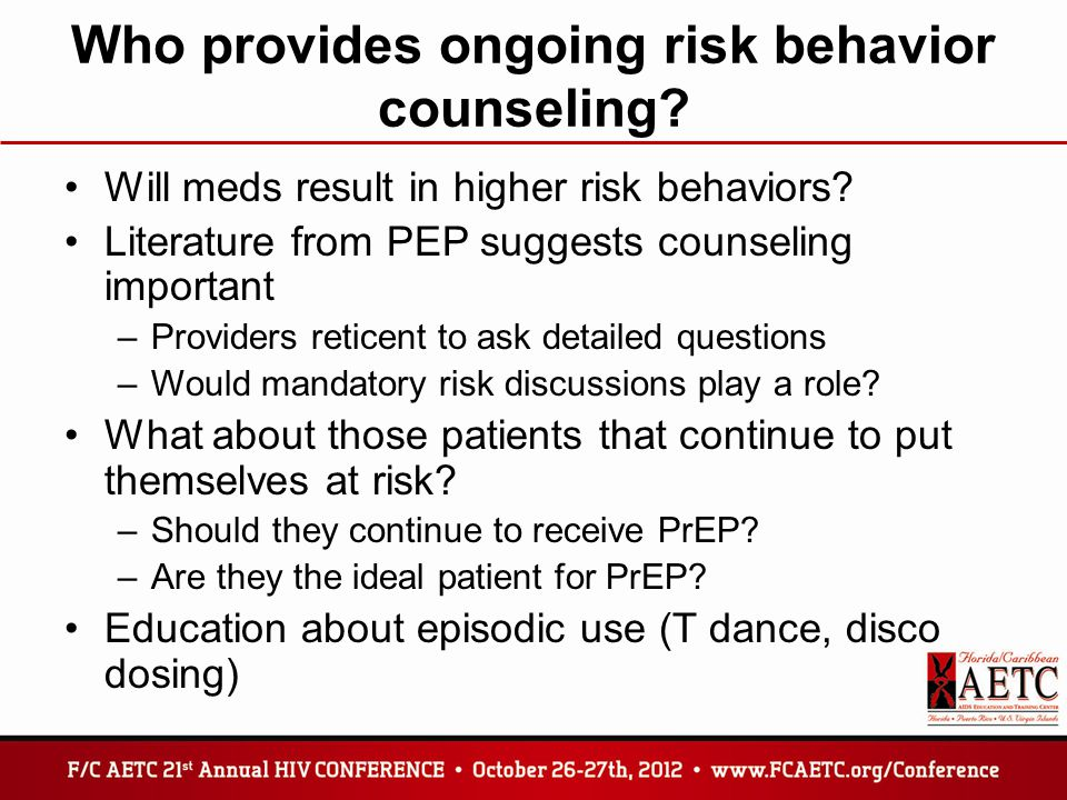 Who provides ongoing risk behavior counseling