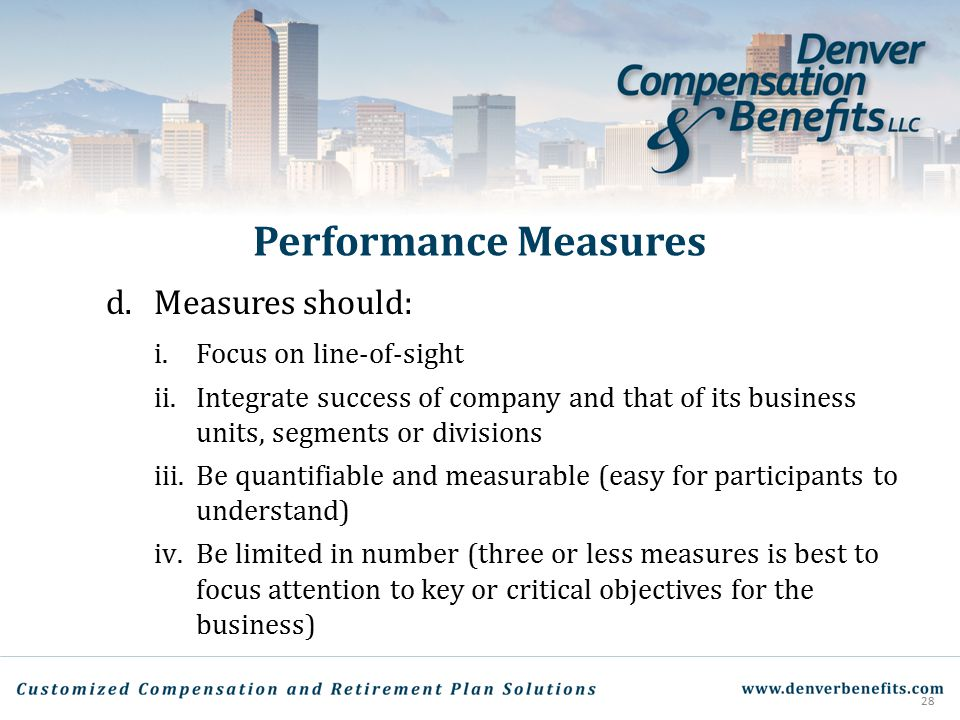 Performance Measures d. Measures should: Focus on line-of-sight