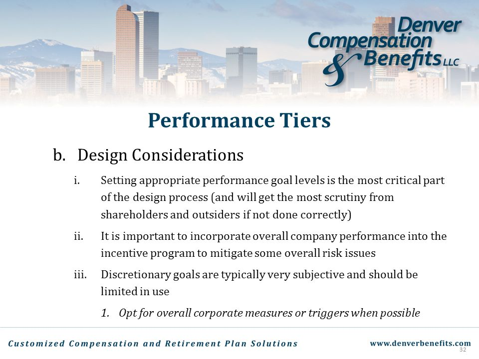 Performance Tiers b. Design Considerations