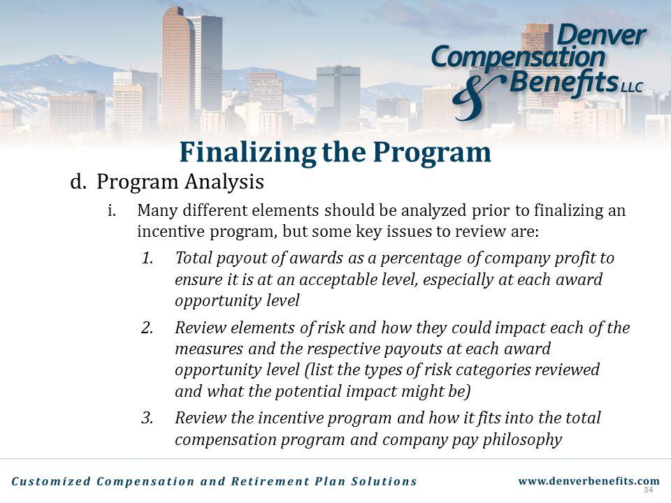 Finalizing the Program