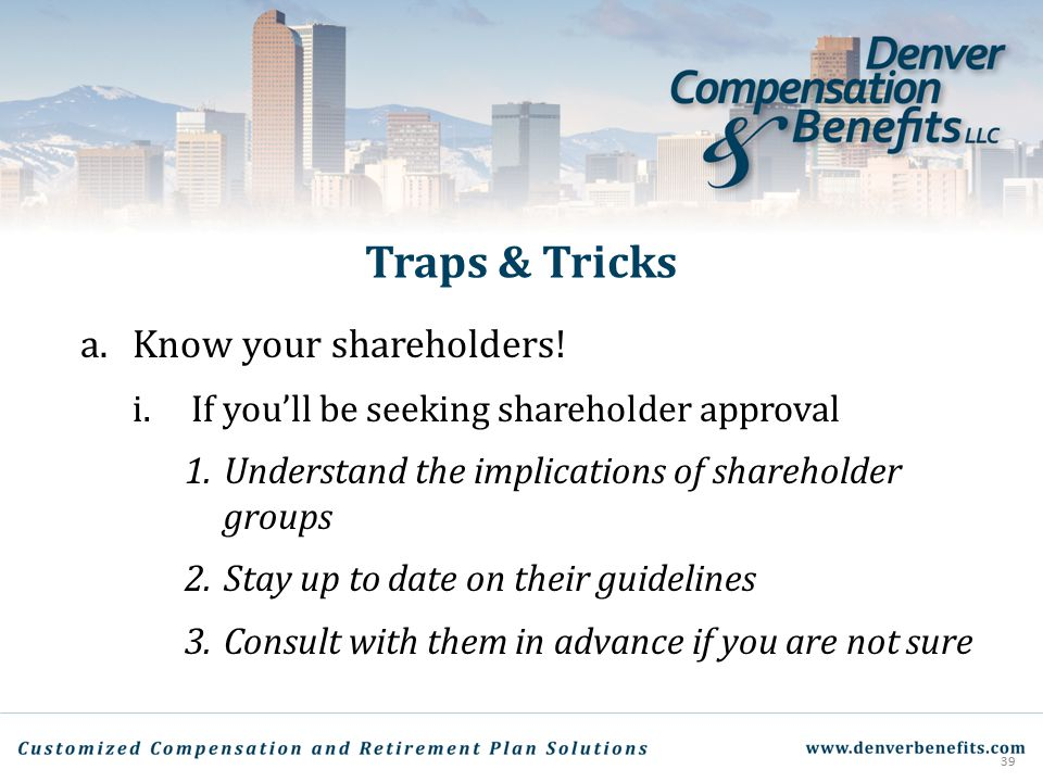 Traps & Tricks Know your shareholders!