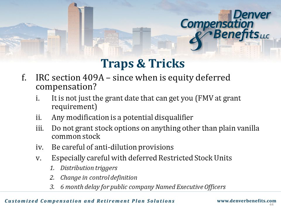 Traps & Tricks f. IRC section 409A – since when is equity deferred compensation