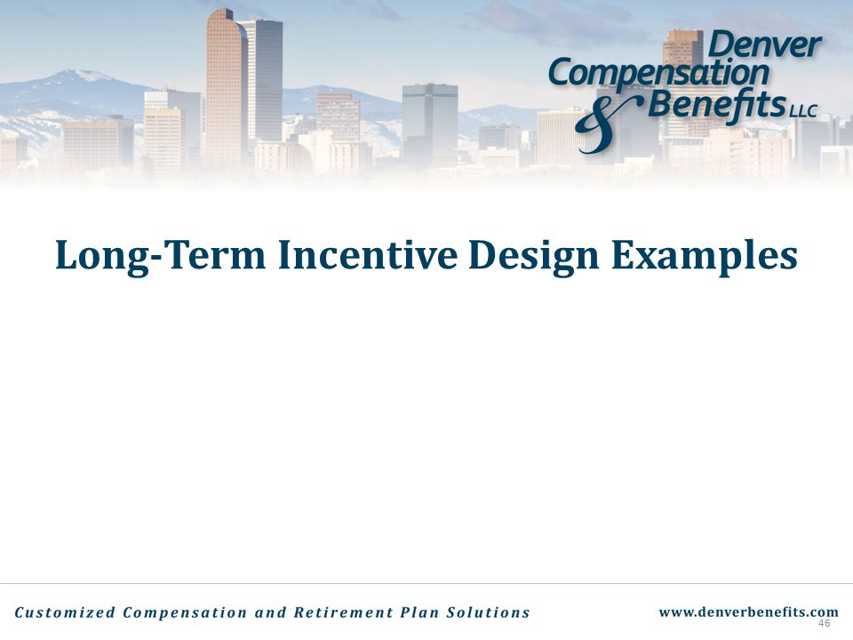 Long-Term Incentive Design Examples