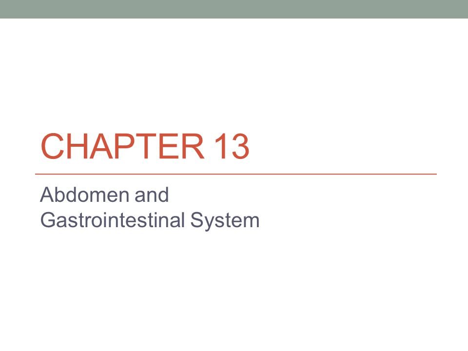 Abdomen and Gastrointestinal System