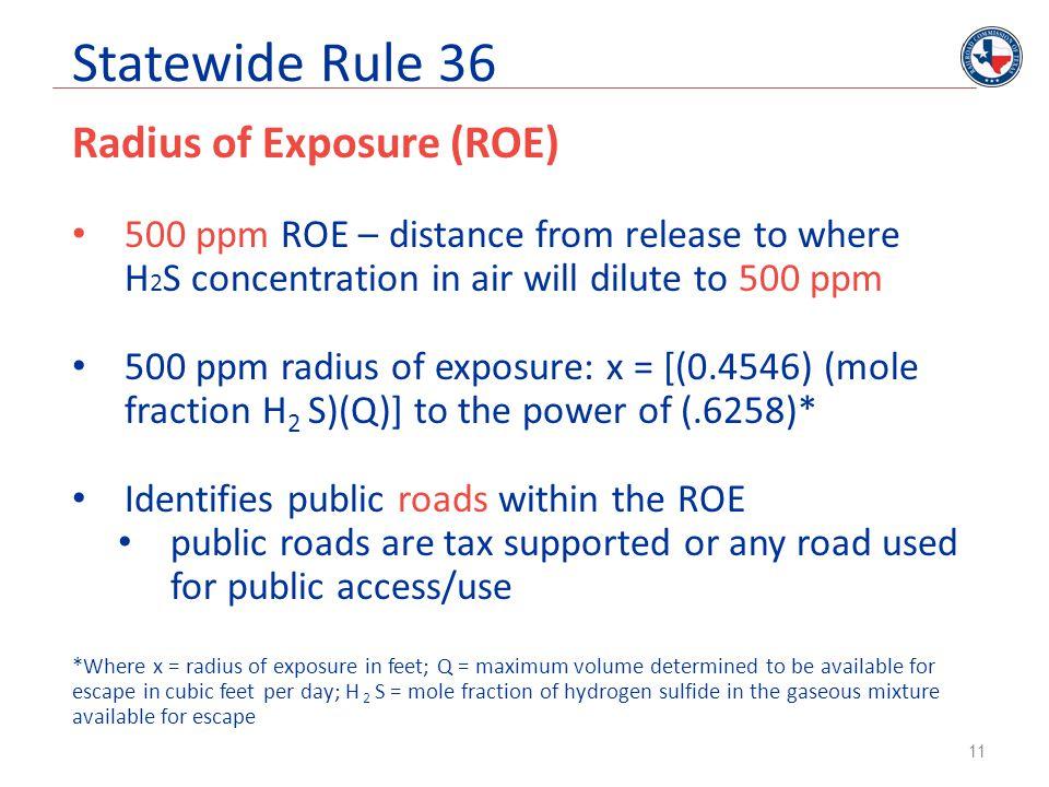 Statewide Rule 36 Radius of Exposure (ROE)