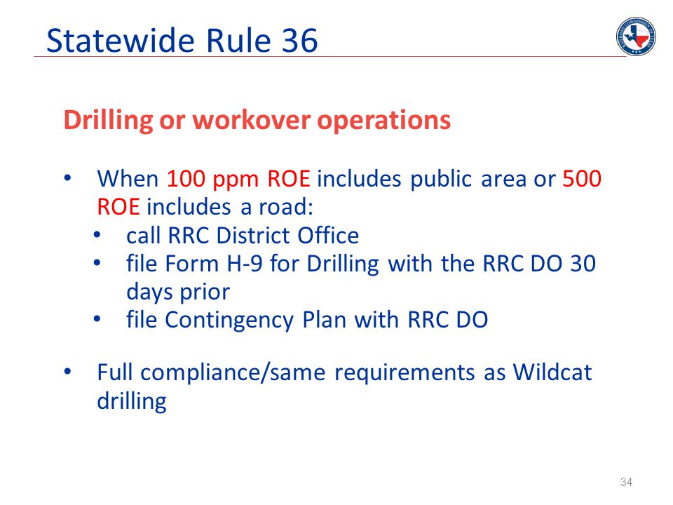 Statewide Rule 36 Drilling or workover operations