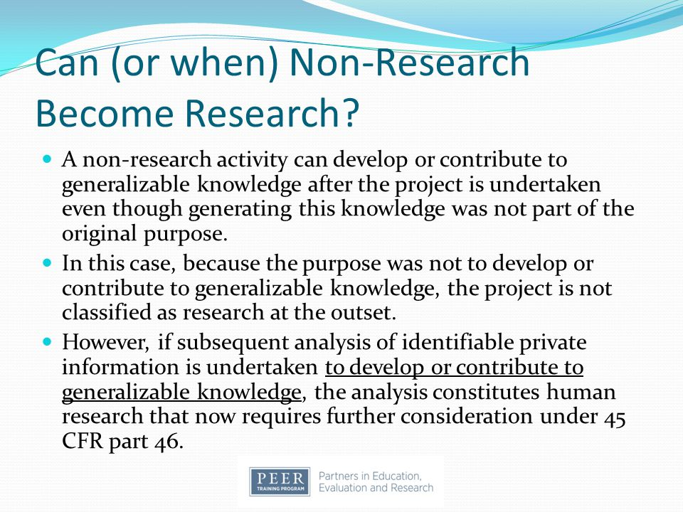 Can (or when) Non-Research Become Research