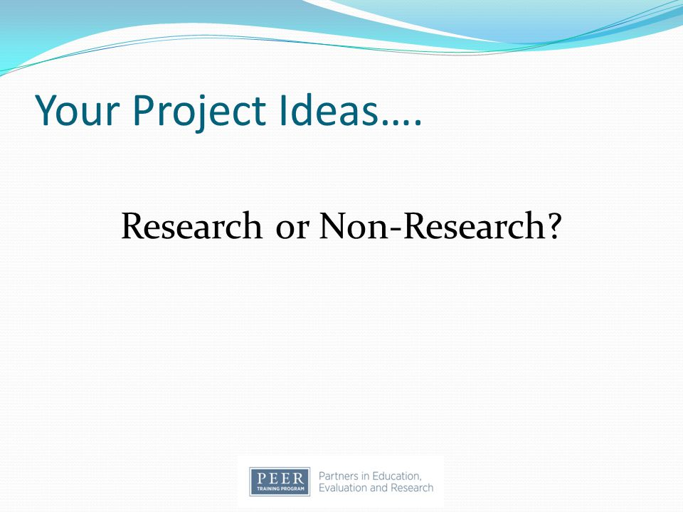 Research or Non-Research