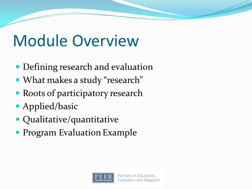 Module Overview Defining research and evaluation