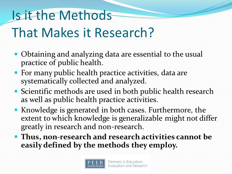 Is it the Methods That Makes it Research