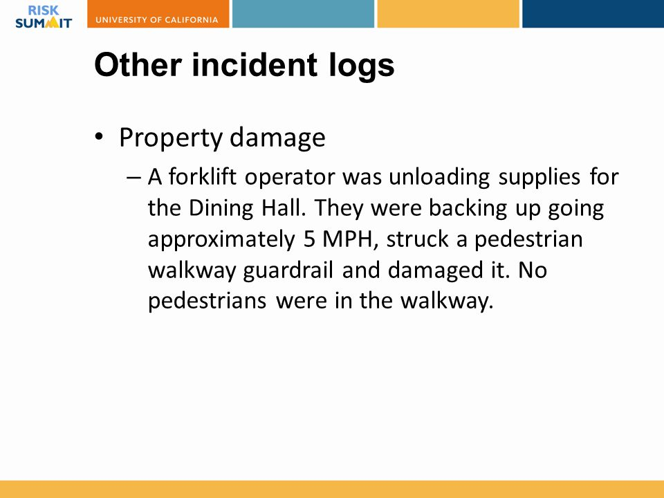 Other incident logs Property damage