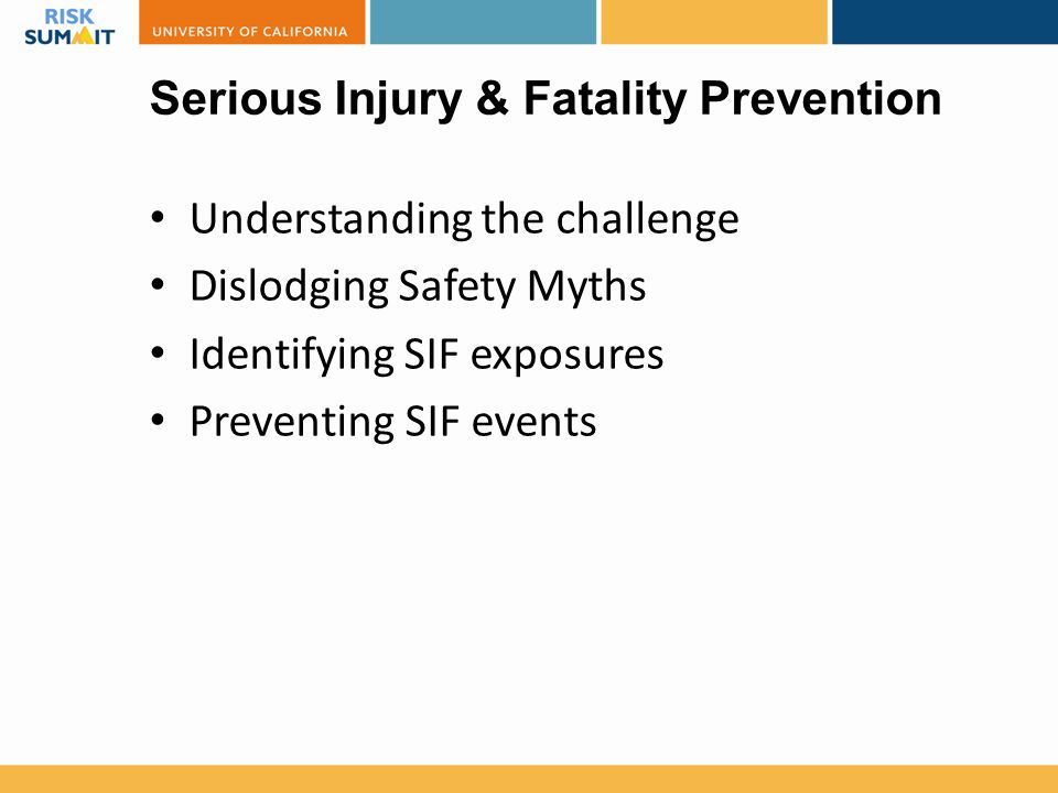 Serious Injury & Fatality Prevention
