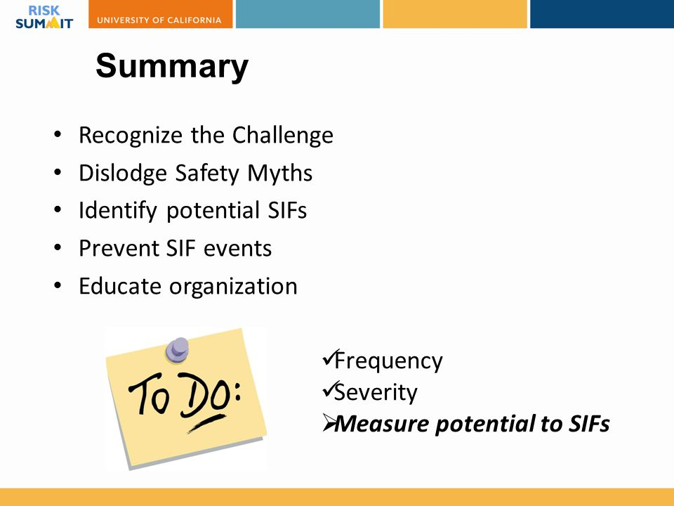 Summary Recognize the Challenge Dislodge Safety Myths