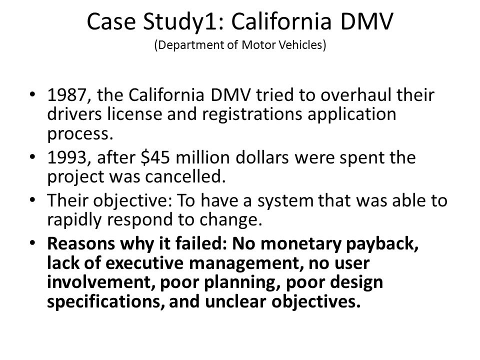 Case Study1: California DMV (Department of Motor Vehicles)