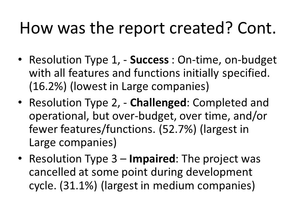 How was the report created Cont.