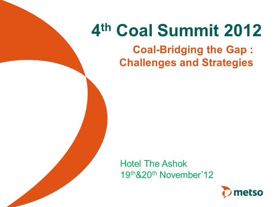 Coal-Bridging the Gap : Challenges and Strategies