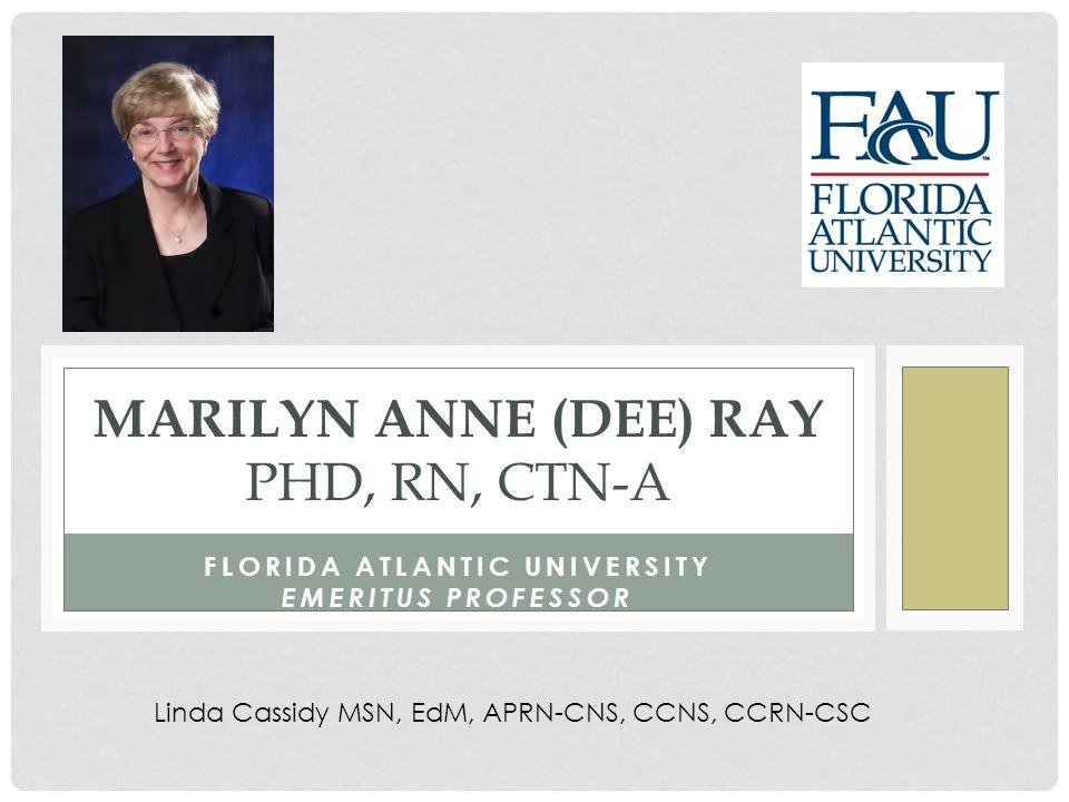 Marilyn Anne (Dee) Ray PhD, RN, CTN-A