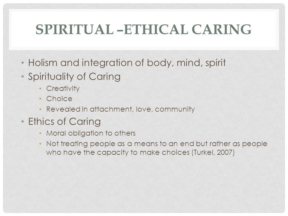 Spiritual –Ethical caring