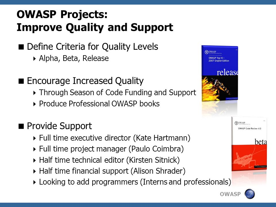 OWASP Projects: Improve Quality and Support