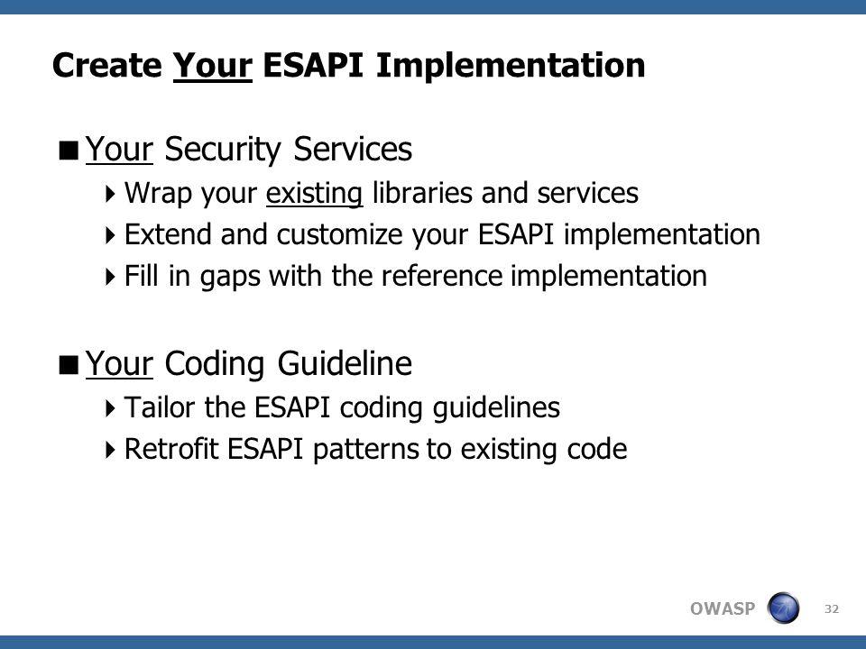 Create Your ESAPI Implementation