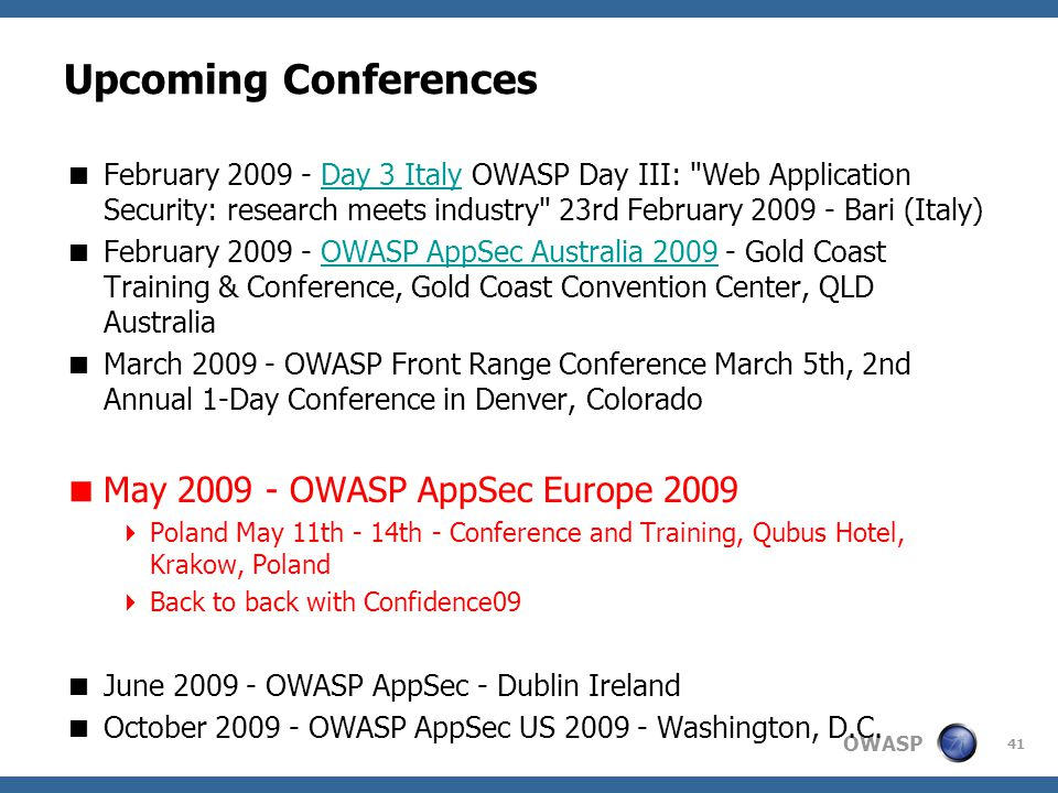 Upcoming Conferences May 2009 - OWASP AppSec Europe 2009