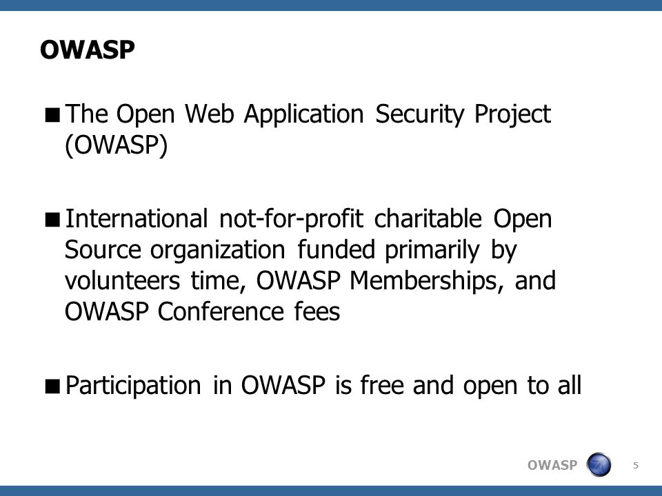 The Open Web Application Security Project (OWASP)