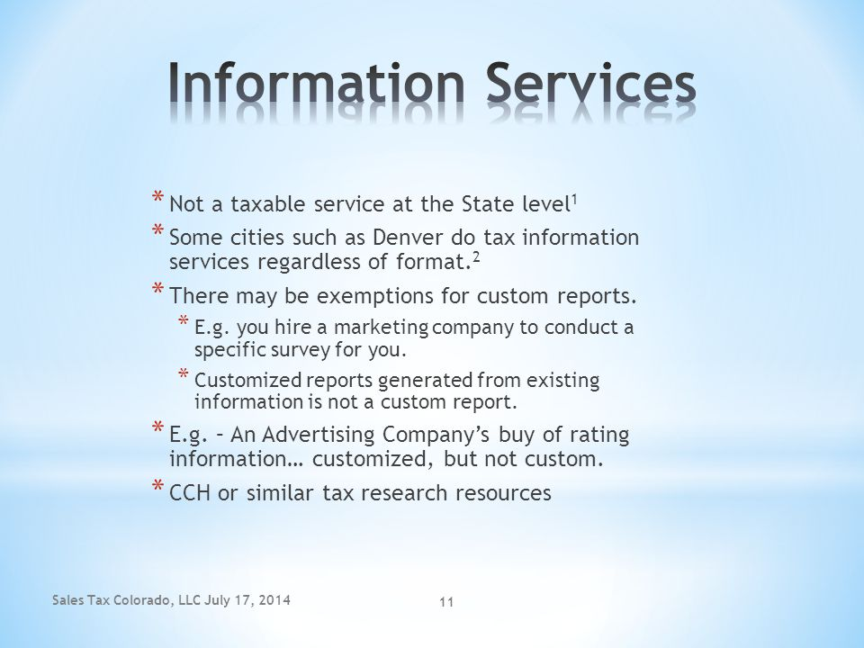 Information Services Not a taxable service at the State level1