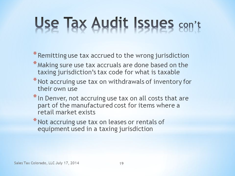 Use Tax Audit Issues con't