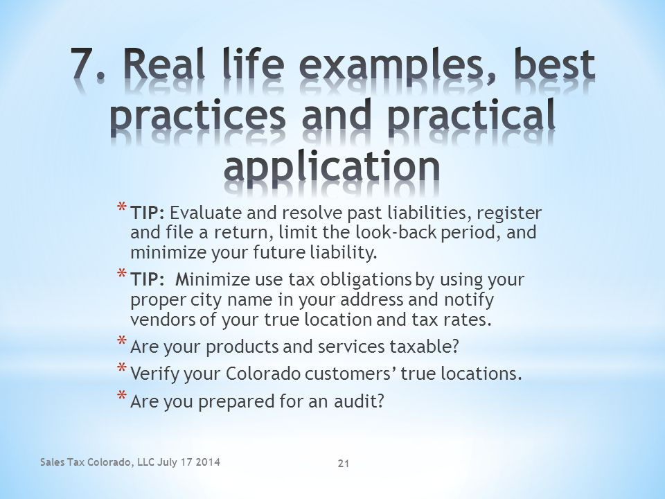 7. Real life examples, best practices and practical application