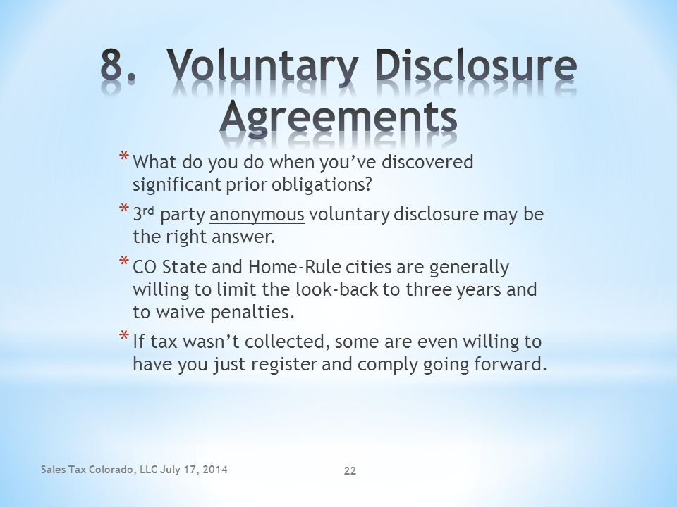 8. Voluntary Disclosure Agreements