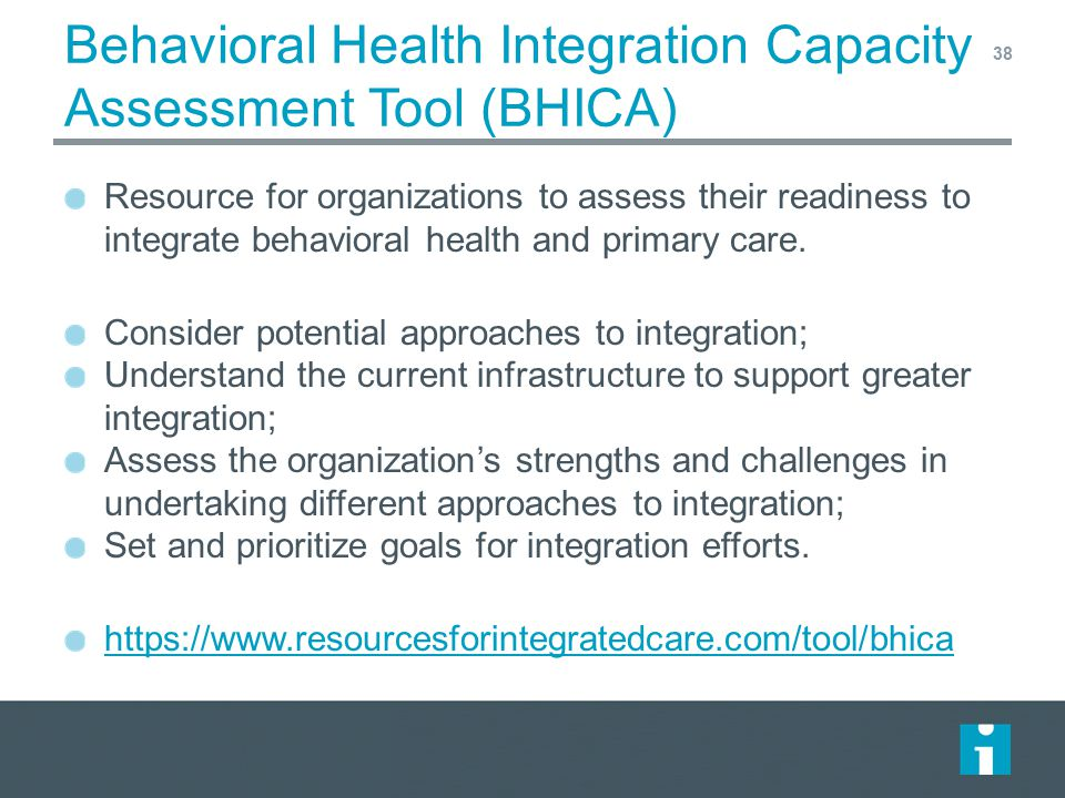 Behavioral Health Integration Capacity Assessment Tool (BHICA)