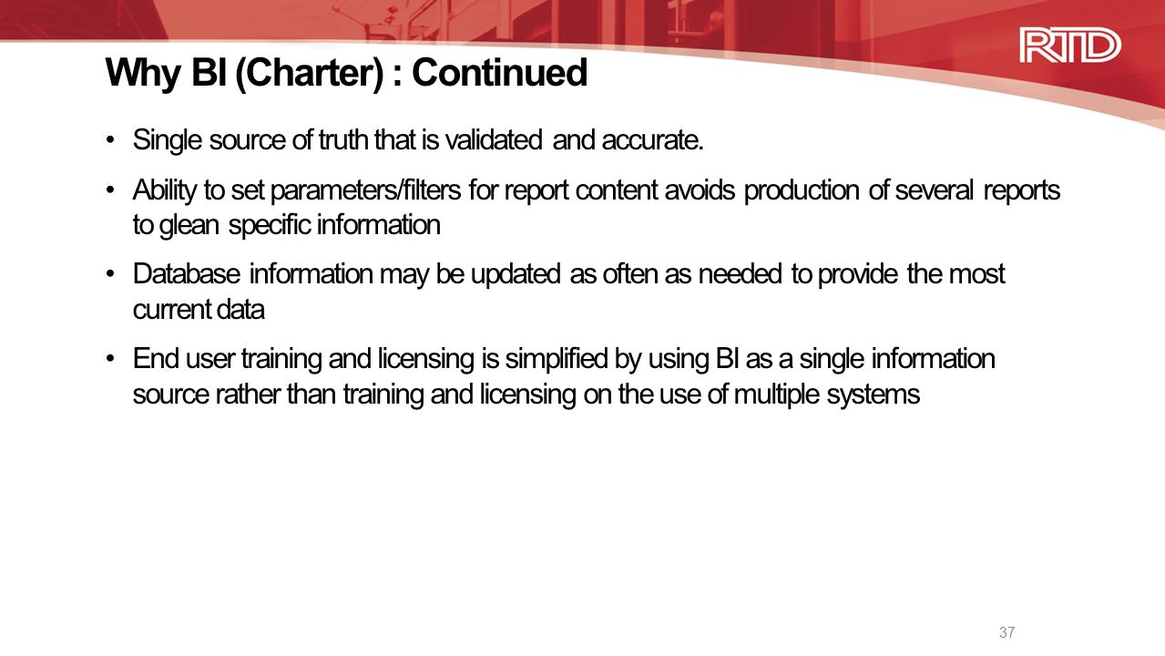 Why BI (Charter) : Continued