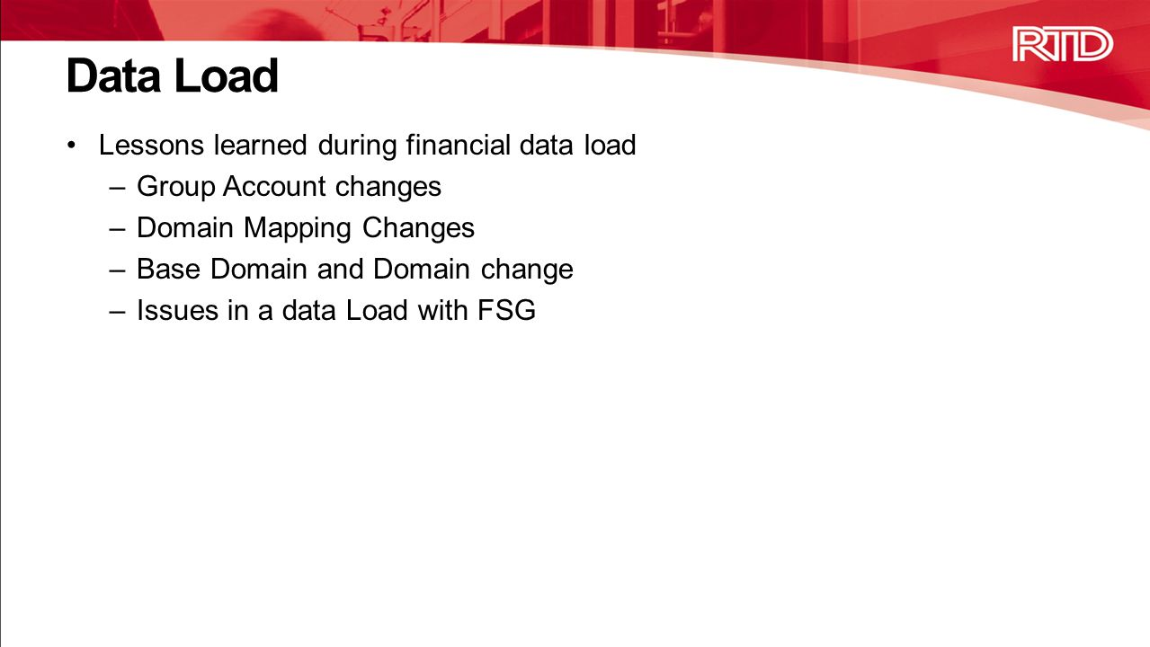 Data Load Lessons learned during financial data load