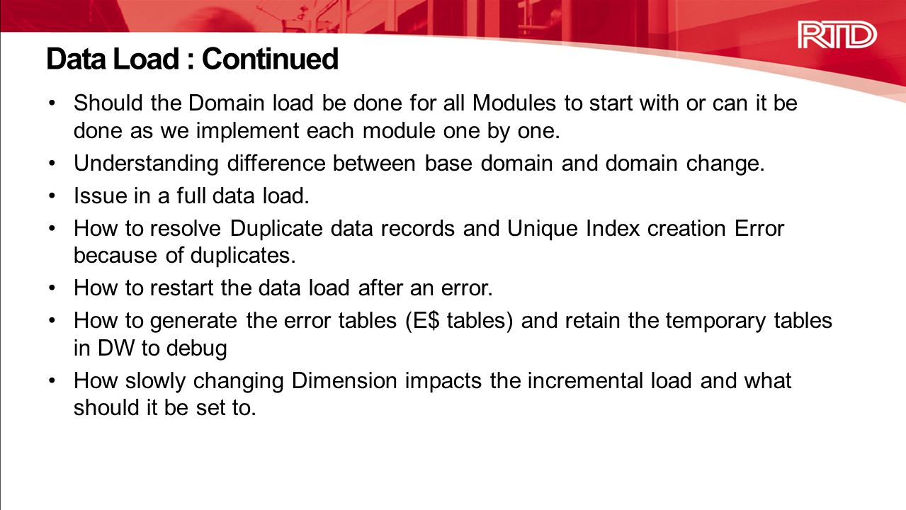Data Load : Continued Should the Domain load be done for all Modules to start with or can it be done as we implement each module one by one.