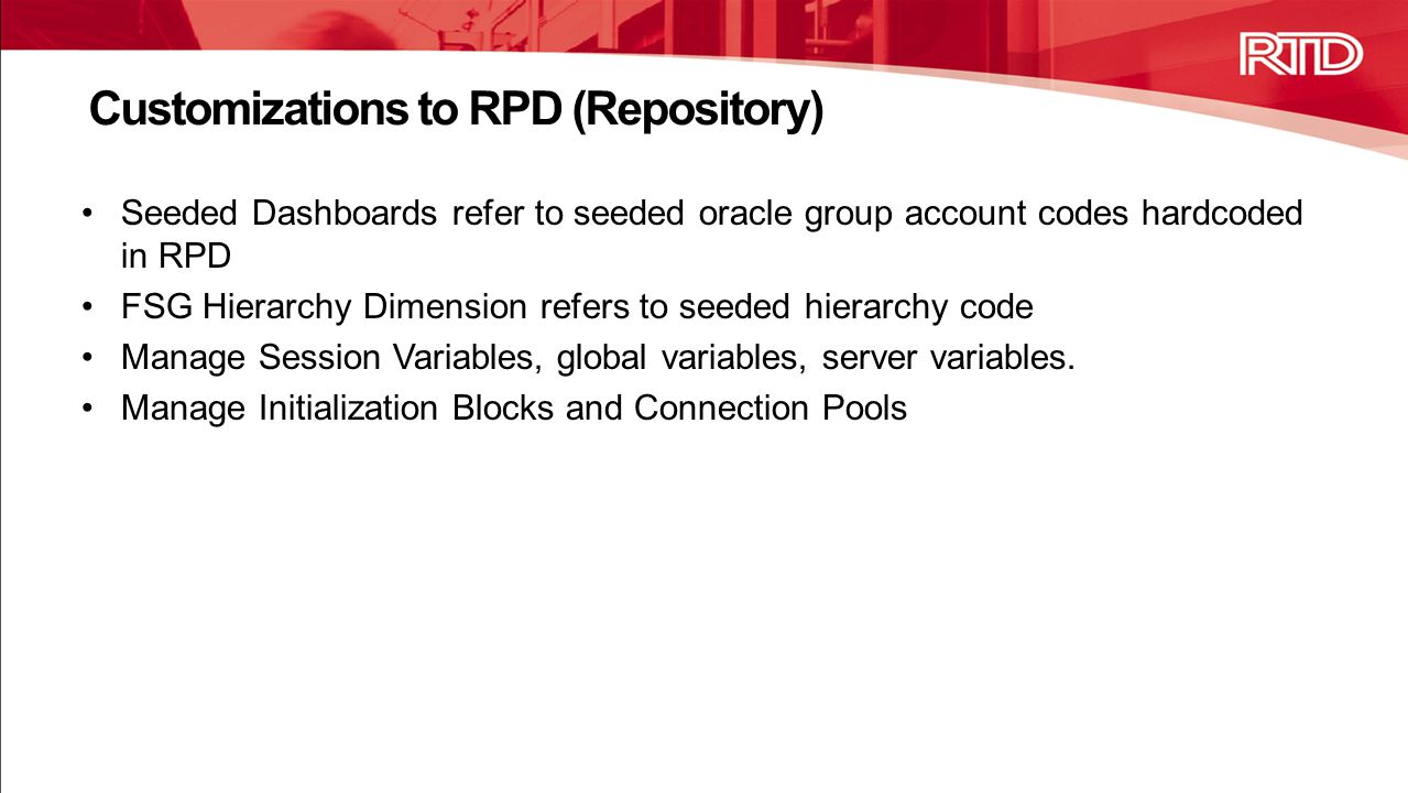 Customizations to RPD (Repository)