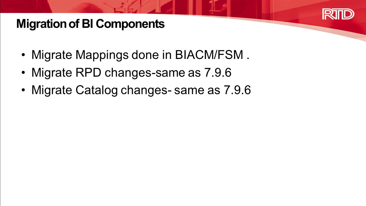 Migration of BI Components