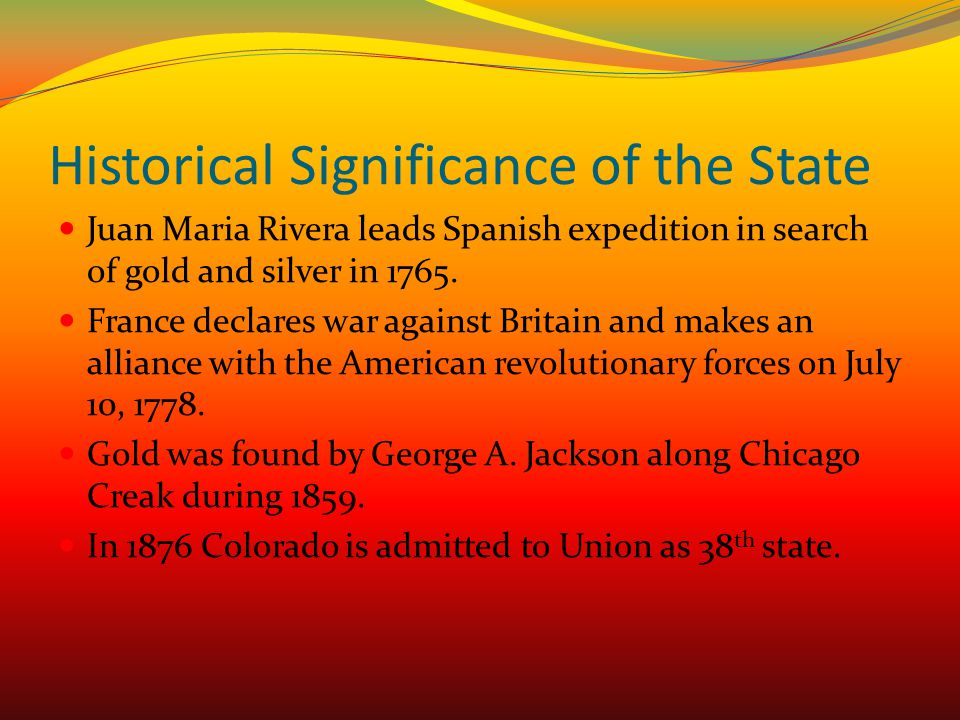 Historical Significance of the State
